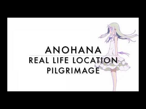 Anohana Real Life Location Pilgrimage (あの花聖地巡礼)
