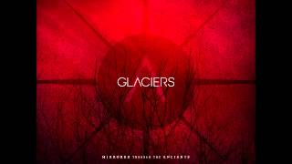Glaciers - Southwest of Heaven