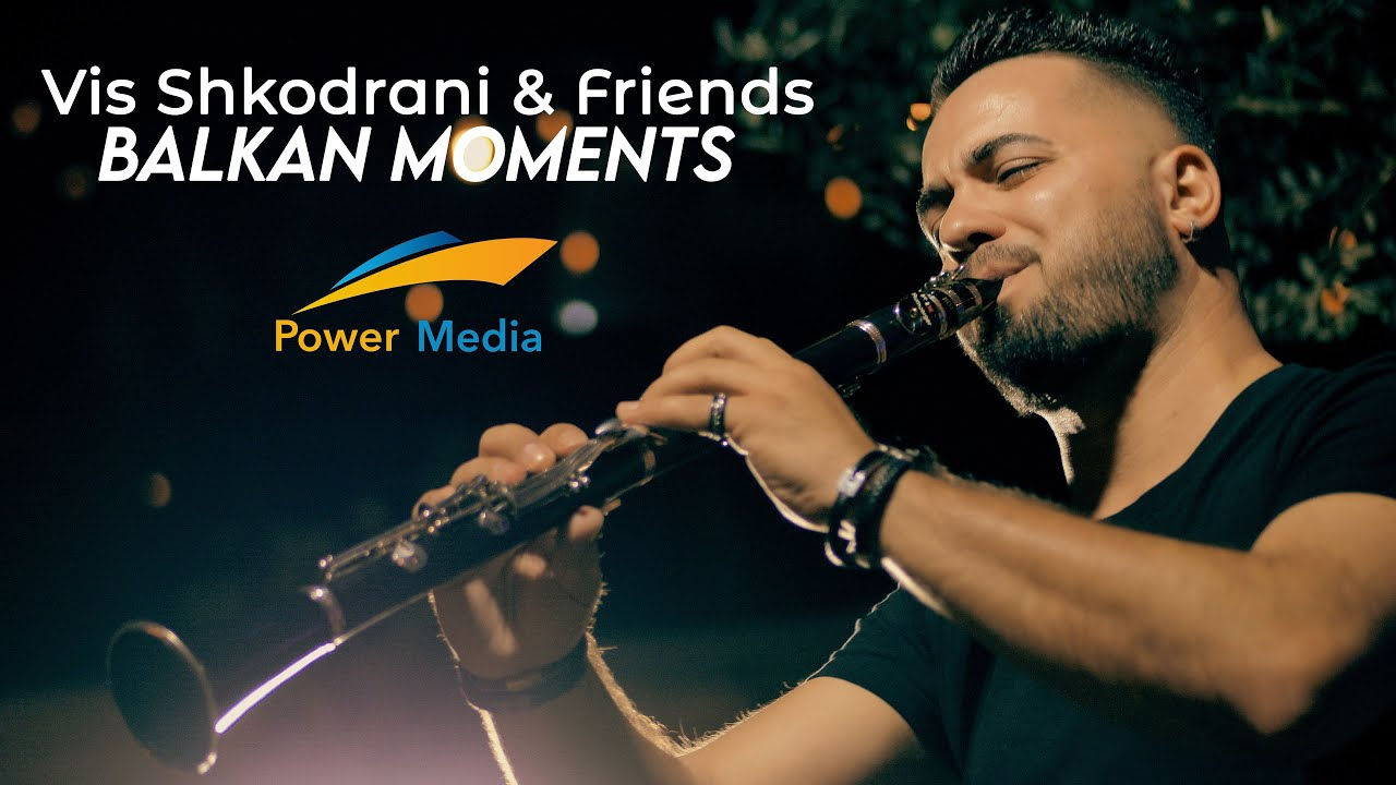 Vis Shkodrani & Friends - Balkan Moments (Official Video 4K)©( Power Media™)