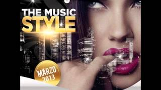 07. @OfficialDJT Presents The Music Style (Marzo 2013)