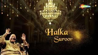 𝑵𝒖𝒔𝒓𝒂𝒕 𝑭𝒂𝒕𝒆𝒉 𝑨𝒍𝒊 𝑲𝒉𝒂𝒏 - Ye Jo Halka Halka (Original) | With Lyrics | हल्का हल्का सुरूर