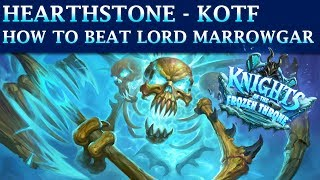 Hearthstone Frozen Throne Adventure - How to Beat Lord Marrowgar (Easy Win)