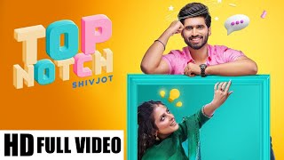 Gambar cover Top Notch Full Video Song | Shivjot Ft Gurlej Akhtar | Latest Punjabi Songs 2020 |SiR Musiz Official