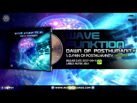 Wave Funktion - Dawn of Posthumanity