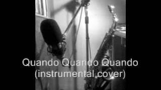 Quando Quando Quando (instrumental cover)