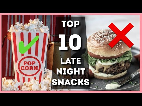 top-10-quick-late-night-snacking-ideas!