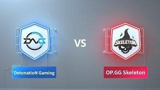 DetonatioN Gaming vs OP GG Skeleton - 2018 CRL Asia Week 6 Day 1
