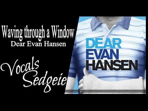 【SEDGEIE】»Waving through a Window•Dear Evan Hansen•[Female Cover]«