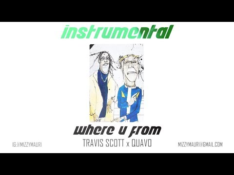 Travis Scott x Quavo - Where u From (INSTRUMENTAL) *reprod*