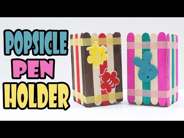 Diy Popsicle Stick Pen Holder Kids Stationery Crafts Back To