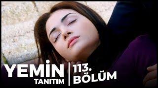Yemin 113. Bölüm Fragman   Reyhan Bayıldı!