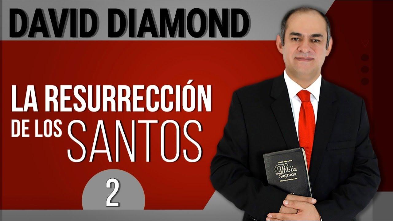 DAVID DIAMOND - LA RESURRECCIÓN DE LOS SANTOS 2 - SUSCRÍBETE A ESTE CANAL #daviddiamond