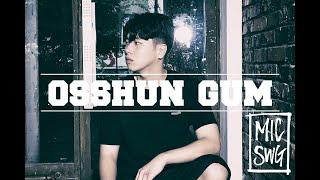 [MICSWAGGER III] 02.  Osshun Gum (오션검)