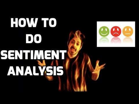 How To Do Sentiment Analysis - Intro To Deep Learning #3