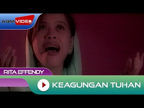 Rita Effendy - Keagungan Tuhan | Official Video