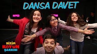 Bizim Köyün Şarkısı - Dansa Davet (Sinemalarda)