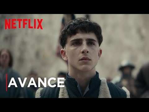 El rey (Timothée Chalamet) | Avance oficial | Película de Netflix