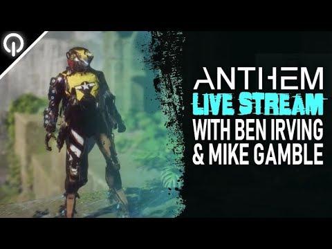 Anthem | Developer Live Stream With Ben Irving & Michael Gamble [UNCUT]