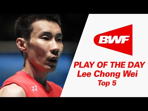 Lee Chong Wei - Top 5 | Badminton | Play Of The Day