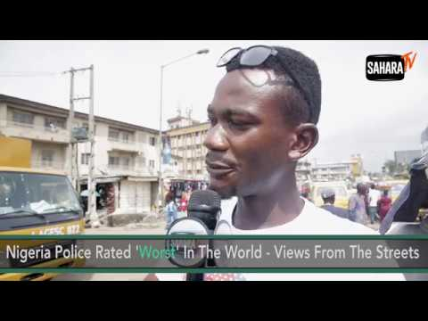 Nigeria Police Rated 'Worst' In The World - Views From The Streets