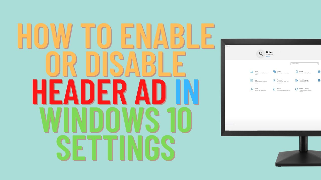 How to Enable or Disable Header Ad in Windows 10 Settings