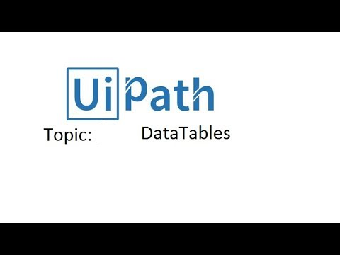 Data Tables In Uipath Rpa
