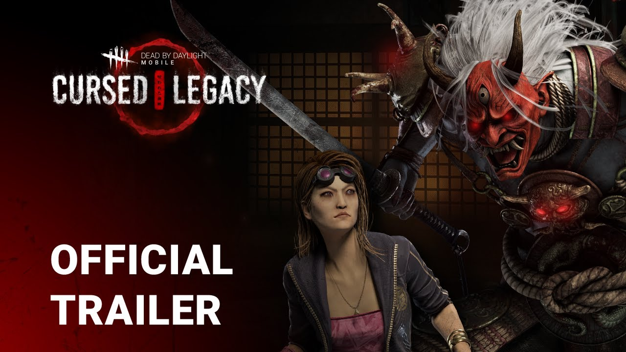 Dead by Daylight Mobile: Cursed Legacy Gameplay Trailer