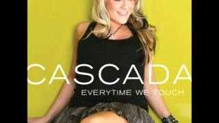 Cascada - Everytime We Touch faster version NOT chipmonk