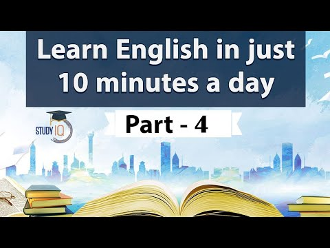Learn English in just 10 minutes a day, All the BASICS you need to be a Pro in English Part 4
