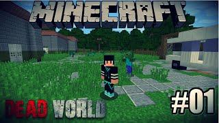 Minecraft :SOBREVIVENDO AO Apocalipse Zumbi - Dead World #01 (Machinima)