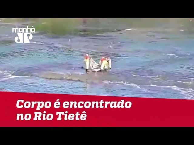 Corpo de homem desaparecido é encontrado por bombeiros no Rio Tietê