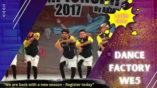 DANCE FACTORY WE5 (NAGPUR) (ADULT DIVISION) - INDIAN HIP HOP DANCE CHAMPIONSHIP 2017