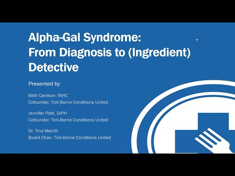Alpha-Gal Syndrome: From Diagnosis To (Ingredient) Detective - FARE Webinar