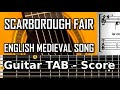 Download Scarborough Fair (English medieval song) - Guitar tablature MP3 song and Music Video