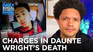 Officer Kim Potter Charged For Daunte Wright's Death | The Daily Social Distancing Show
