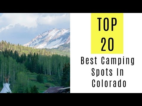 Best Camping Spots In Colorado. TOP 20