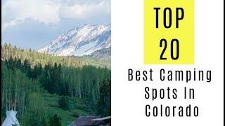 Best Camping Spots Iฑ Colorado. TOP 20