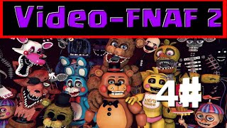 Five Nights at Freddy's 2 |Parte #4|Noche 4 y mini-games|