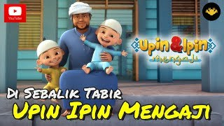 Video Di Sebalik Tabir - Episod Istimewa Upin & Ipin Mengaji download MP3, 3GP, MP4, WEBM, AVI, FLV September 2018
