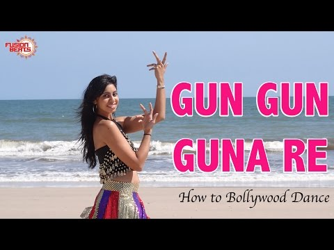 Gun Gun Guna (Agneepath)|| How to Bollywood Dance || Choreography by Francesca McMillan