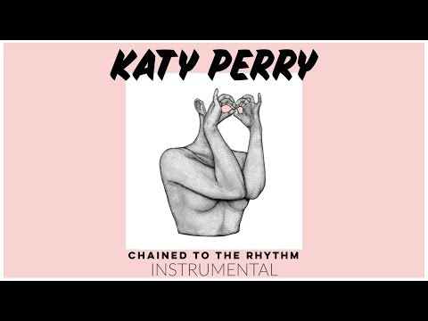 Katy Perry  Chained To The Rhythm ft Skip Marley  Instrumental