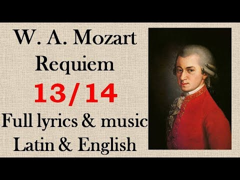 13/14 Mozart - Requiem - VII. Agnus Dei. Full Latin & English lyrics