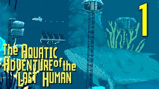 "The Aquatic Adventure of the Last Human - ""Fear & Awe of the Sea"", Manly Let"