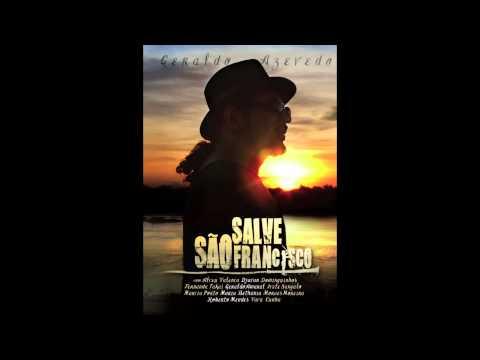 Geraldo Azevedo: O Ciúme | Salve São Francisco (áudio oficial)