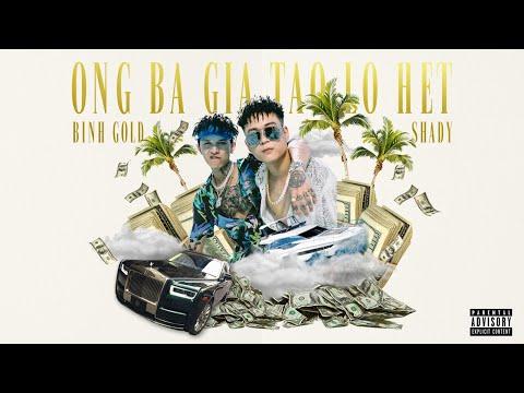 BÌNH GOLD ft. SHADY - ÔNG BÀ GIÀ TAO LO HẾT | Official MV