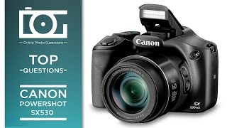 TUTORIAL | Top 15 Most Common Questions for Canon PowerShot SX530 HS Compact Digital Camera