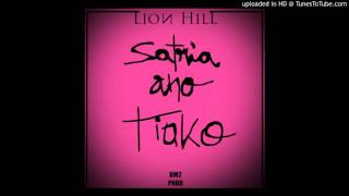 Lion Hill - Satria ano tiako [Official Audio]