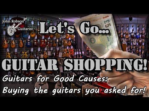 Let's Go Guitar Shopping!