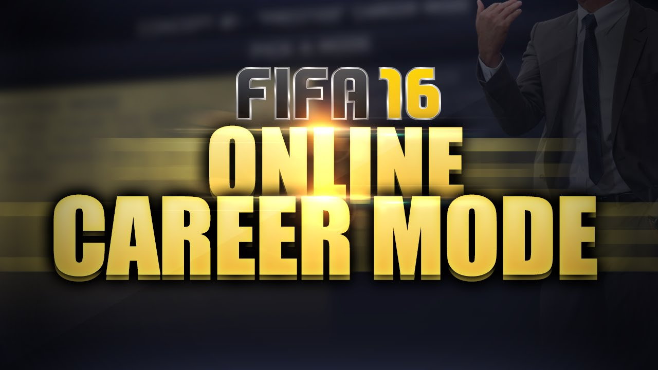 fifa online career mode fifa 16 online career mode