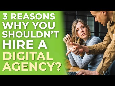 Why You Shouldn't Hire a Digital Marketing Agency